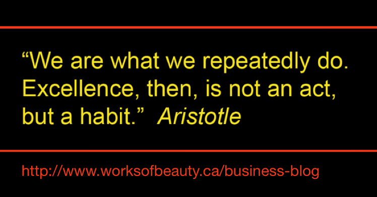infographic We are what we repetedly do. Excellence, then, is not an act, but a habit. Aristotle